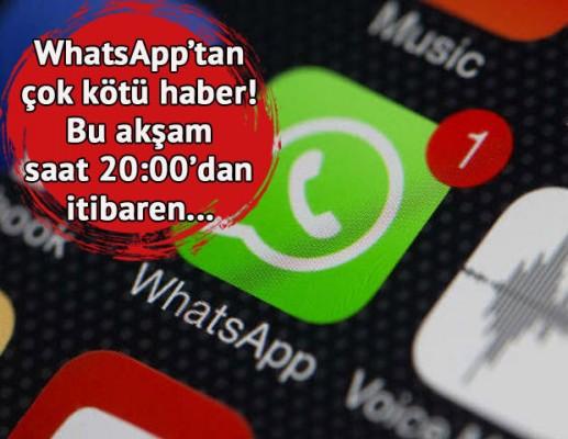 WhatsApp kullananlara kara haber bugün geldi