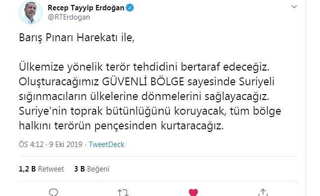 Erdoğan: #BarışPınarıHarekatı başlamıştır.