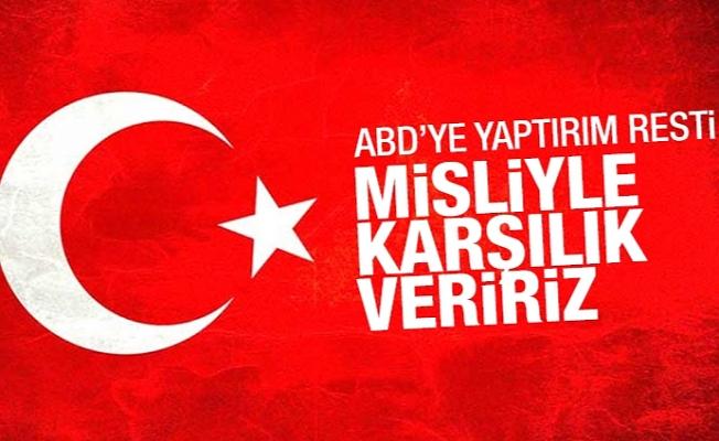Türk Dışişleri: ABD'nin olası yaptırımlarına misliyle mukabelede bulunuruz
