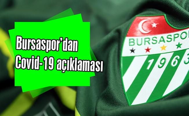 Bursaspor'dan Covid-19 açıklaması