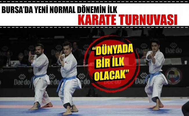 Bursa'da yeni normal dönemim ilk karate turnuvası