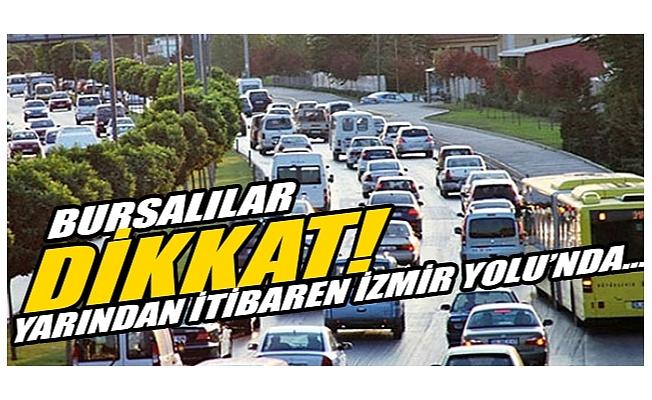 Bursa Büyükşehir açıkladı: Yarın İzmir yolunda...