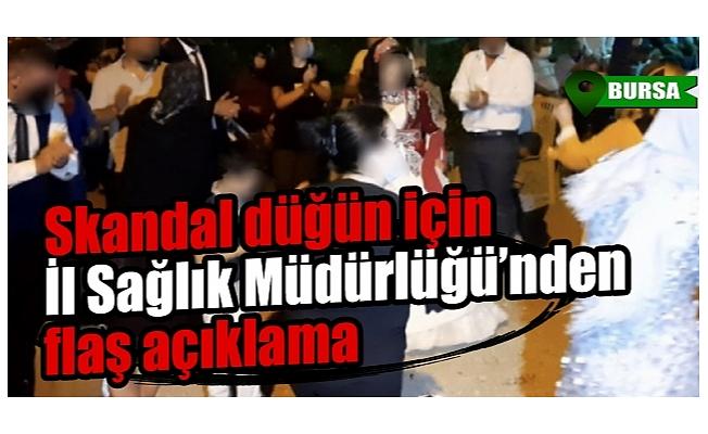 Bursa'da skandal düğün için İl Sağlık Müdürlüğü'nden açıklama