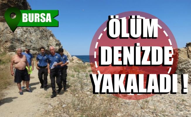 Bursa'da denize giren yaşlı adam kalp krizi geçirerek hayatını kaybetti