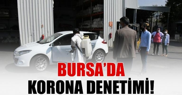 Bursa'da firmalara korona denetimi