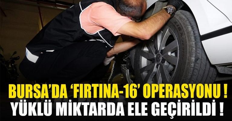 Bursa'da 'Fırtına-16' operasyonu: 100 bin hap ve 12 kilo esrar ele geçirildi