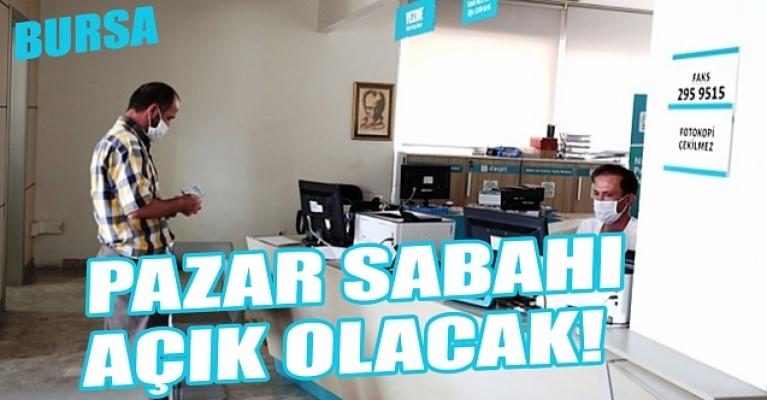Bursa'da nüfus müdürlükleri pazar sabahı da açık olacak