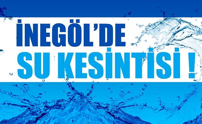 İNEGÖL'DE SU KESİNTİSİ