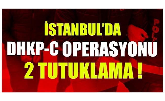 İstanbul'da DHKP-C operasyonu: 2 tutuklama