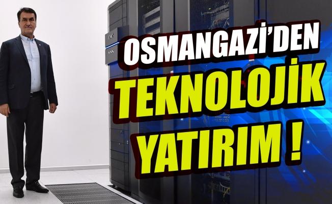 Osmangazi'den Teknolojik Yatırım
