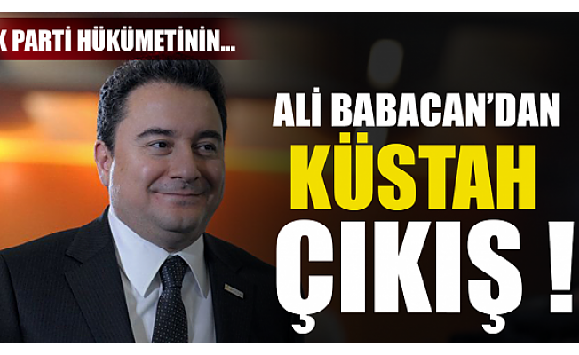 Saldırıları fırsat bildi! Ali Babacan'dan küstah çıkış