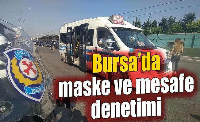 Bursa'da toplu taşıma araçlarında maske ve sosyal mesafe denetimi