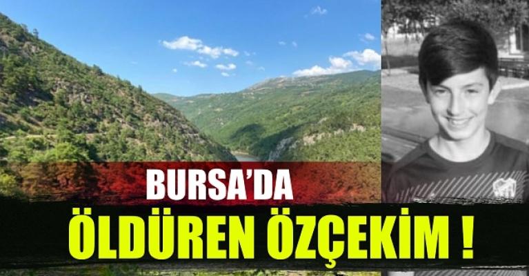 Bursa'da 17 yaşındaki genci öldüren özçekim