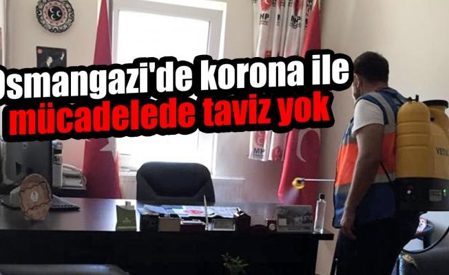 Bursa Osmangazi'de korona ile mücadelede taviz yok