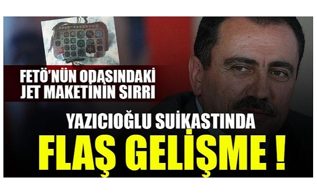 FETÖ'nün odasındaki jet maketinin sırrı! Yazıcıoğlu suikastında kilit isim ile 152 kez iletişim kuruldu