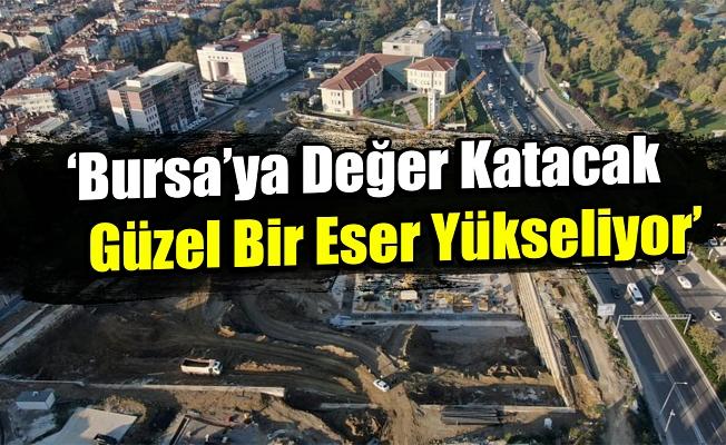 Bursa'da iş adamlarından Osmangazi Meydanı'na tam not