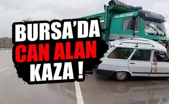 Bursa'da kamyon, otomobile çarptı: Sürücü öldü, 1 yaralı var