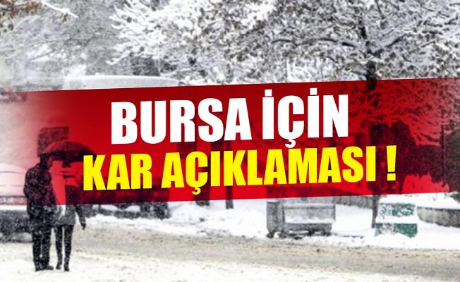 Bursa için kar açıklaması !