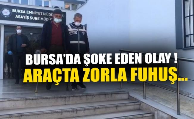 Bursa'da araçta zorla fuhuş yaptıran engelliye tutuklama