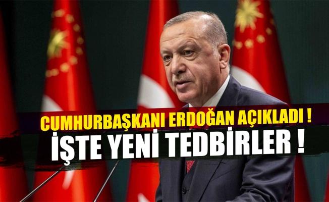 Cumhurbaşkanı Erdoğan yeni kararları açıkladı !