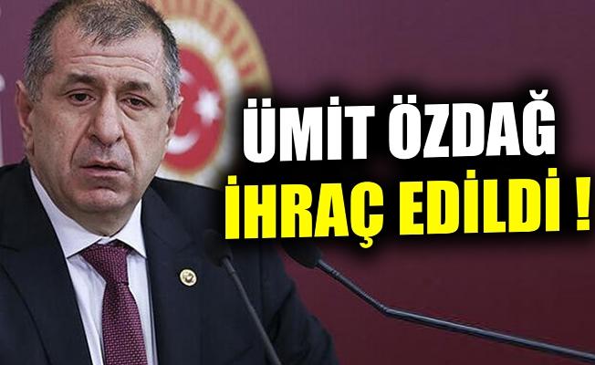 İYİ Parti İstanbul milletvekili Ümit Özdağ partisinden ihraç edildi.