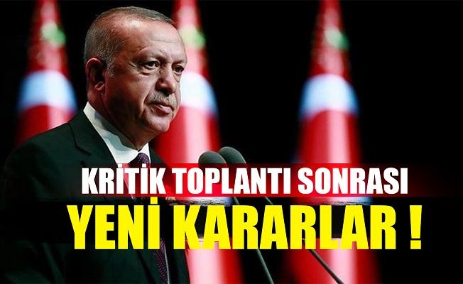 Kritik toplantı sona erdi! Cumhurbaşkanı Erdoğan'dan önemli açıklamalar