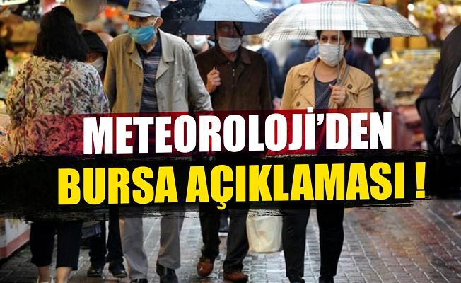 Meteoroloji'den Bursa açıklaması !