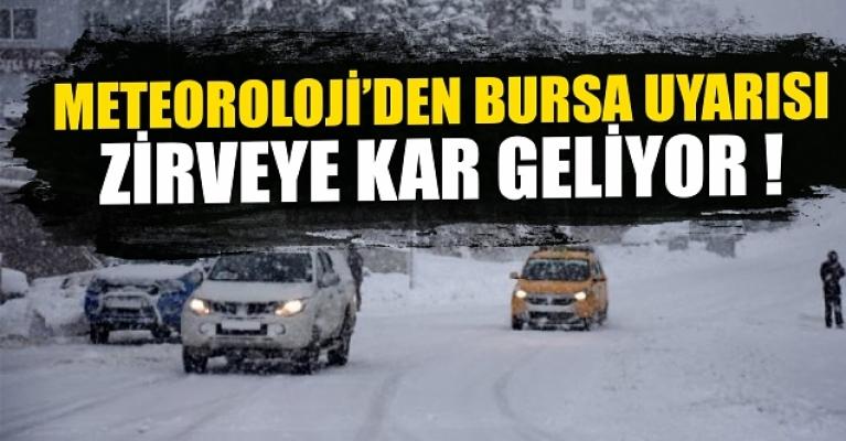 Meteoroloji'den bursa uyarısı ! zirveye kar geliyor !