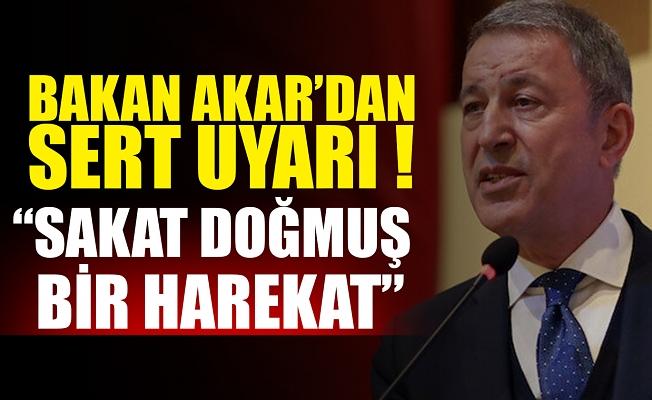 Milli Savunma Bakanı Hulusi Akar: İrini Harekatı başlangıcından beri sakat doğmuş bir harekat.
