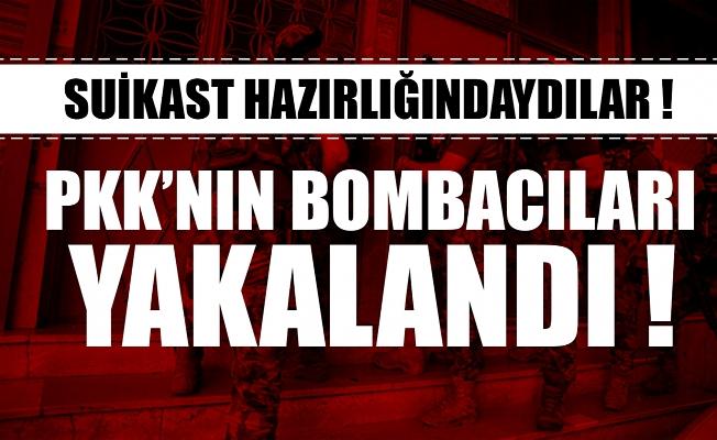 PKK'nın bombacıları yakalandı!