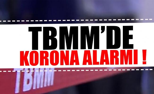 TBMM'de korona alarmı!