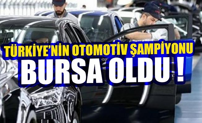 Türkiye'nin otomotiv şampiyonu Bursa oldu!