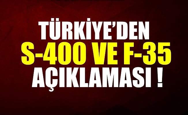 Türkiye'den S-400 ve F-35 açıklaması