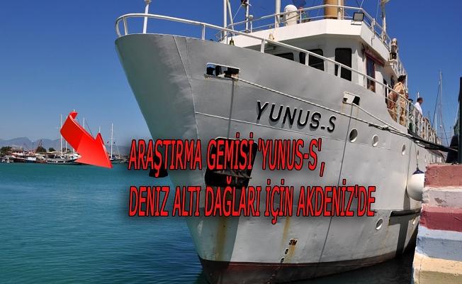 Araştırma gemisi 'Yunus-S', deniz altı dağları için Akdeniz'de