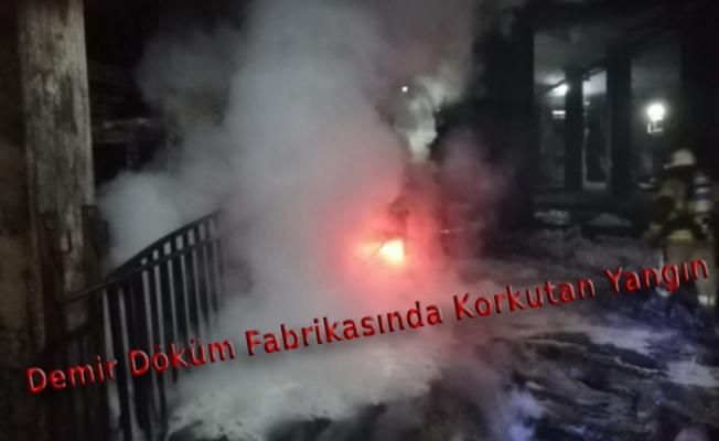Bursa'da demir döküm fabrikasında yangın