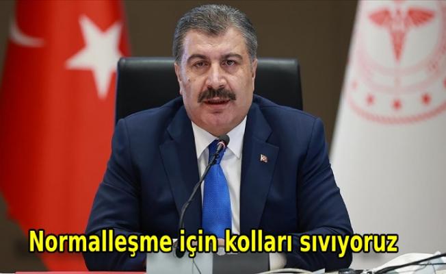 Sağlık Bakanı Koca: Normalleşme için kolları sıvıyoruz