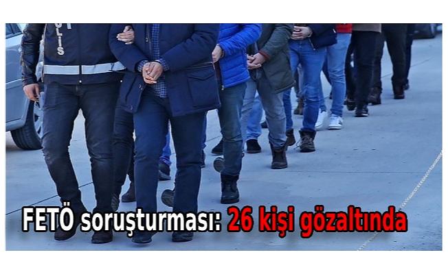 12 ilde operasyon: 26 gözaltı