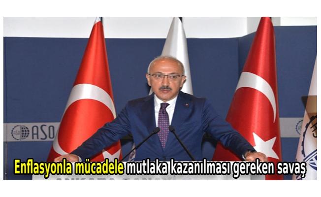 Bakan Elvan: Enflasyonla mücadele mutlaka kazanılması gereken savaş