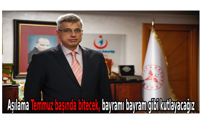 İl Sağlık Müdürü Memişoğlu: İstanbul'da aşılama Temmuz başında bitecek, bayramı bayram gibi kutlayacağız