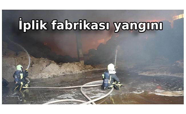 İplik fabrikası yangını
