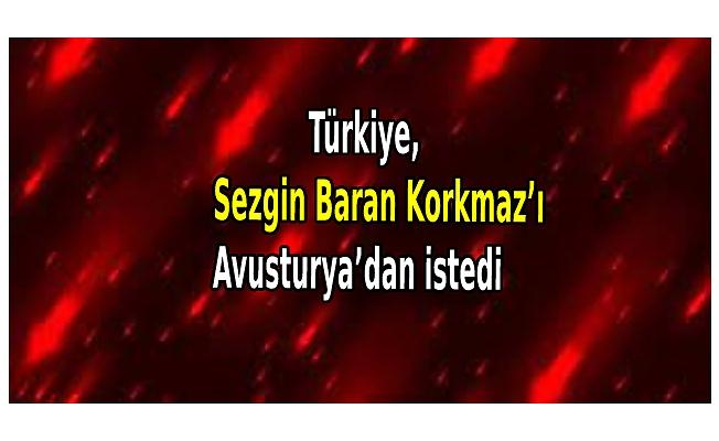 Türkiye, Sezgin Baran Korkmaz'ı Avusturya'dan istedi