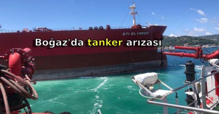 Boğaz'da tanker arızası