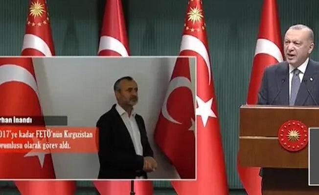 Cumhurbaşkanı Erdoğan: FETÖ'nün Orta Asya sorumlusu Orhan İnandı yakalandı