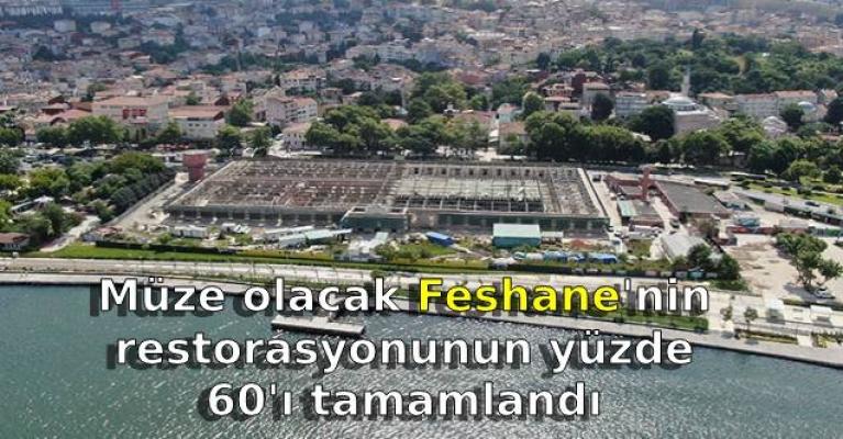Müze olacak Feshane'nin restorasyonunun yüzde 60'ı tamamlandı