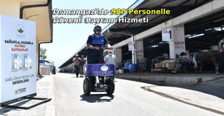 Osmangazi'de 980 Personel İle Güvenli Bayram Hizmeti