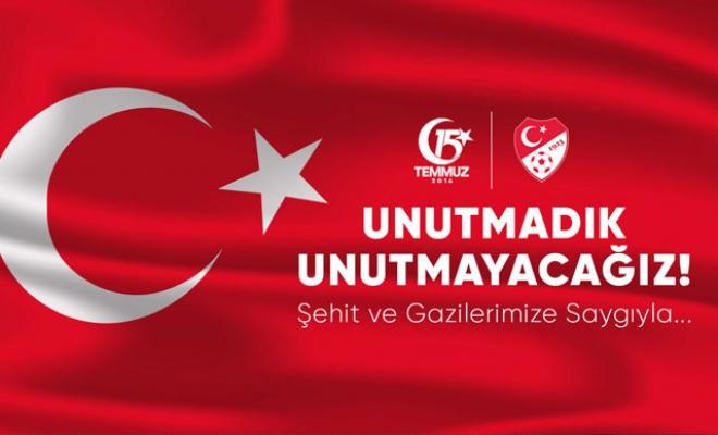 Spor camiasından '15 Temmuz Demokrasi ve Milli Birlik Günü' mesajları