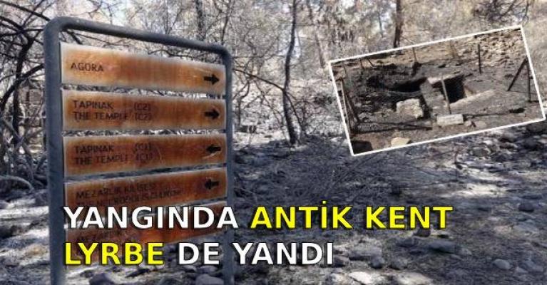 Yangında antik kent Lyrbe de yandı
