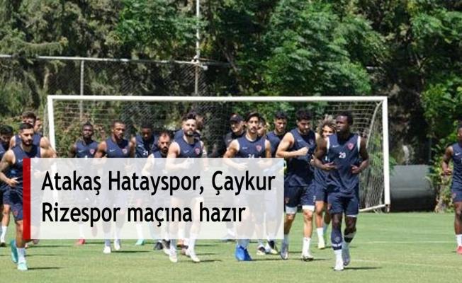 Atakaş Hatayspor, Çaykur Rizespor maçına hazır