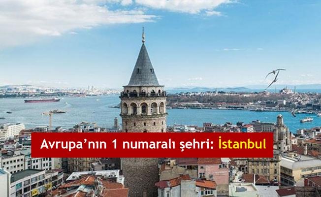 Avrupa'nın 1 numaralı şehri: İstanbul