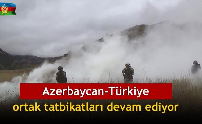 Azerbaycan-Türkiye ortak tatbikatları devam ediyor